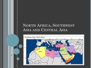 North Africa, Southwest Asia and Central Asia