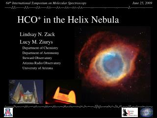 HCO +  in the Helix Nebula