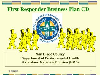 San Diego County  Department of Environmental Health Hazardous Materials Division (HMD)