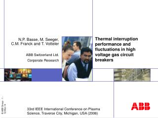 Thermal interruption performance and fluctuations in high voltage gas circuit breakers
