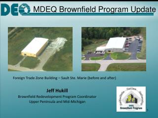 MDEQ Brownfield Program Update