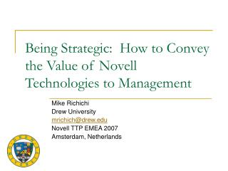 Being Strategic:  How to Convey the Value of Novell Technologies to Management