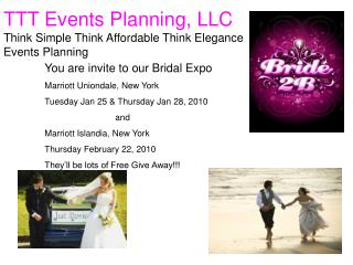 TTT Events Planning, LLC Think Simple Think Affordable Think Elegance Events Planning