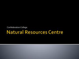Natural Resources Centre