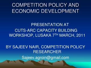 COMPETITION POLICY AND ECONOMIC DEVELOPMENT