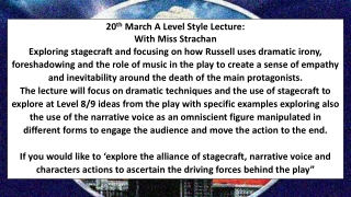 20 th March A Level Style Lecture: With Miss Strachan