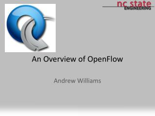 An  Overview of  OpenFlow