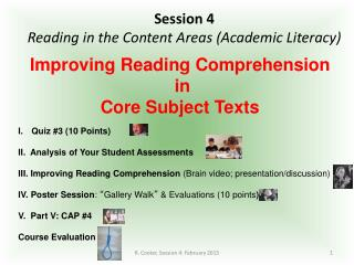 Session 4 Reading in the Content Areas (Academic Literacy)