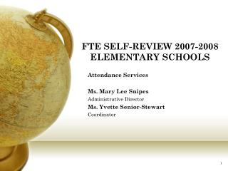FTE SELF-REVIEW 2007-2008 ELEMENTARY SCHOOLS