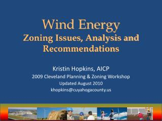 Wind Energy Zoning Issues, Analysis and Recommendations