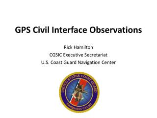 GPS Civil Interface Observations