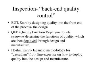 "Inspection- ""back-end quality control"""