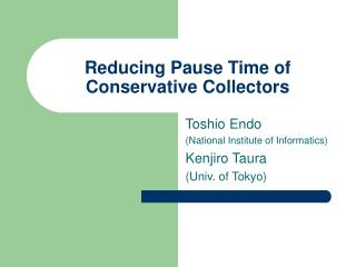 Reducing Pause Time of Conservative Collectors