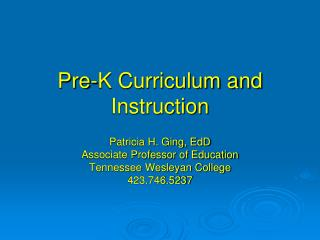 Pre-K Curriculum and Instruction