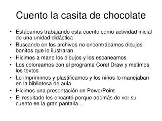 Cuento la casita de chocolate