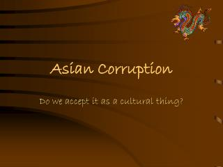 Asian Corruption