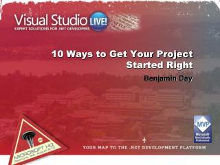 10 Ways to Get Your Project Started Right
