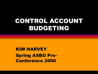 CONTROL ACCOUNT BUDGETING