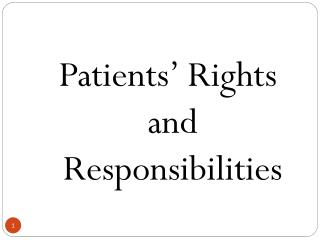 Patients' Rights and Responsibilities