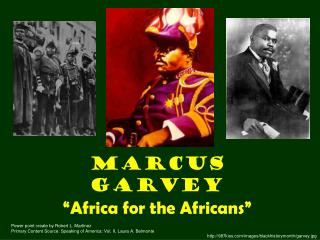 "Marcus Garvey ""Africa for the Africans"""