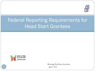 Federal Reporting Requirements for Head Start Grantees