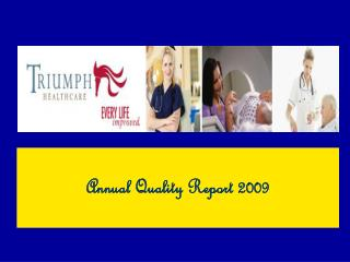 Annual Quality Report 2009