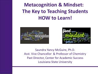 Metacognition & Mindset:  The Key to Teaching Students  HOW to Learn!