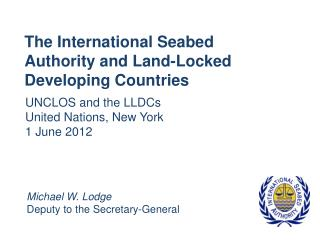 The International Seabed Authority and Land-Locked Developing Countries