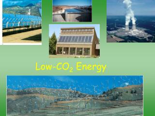 Low-CO 2  Energy