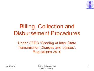 Billing, Collection and Disbursement Procedures