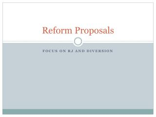 Reform Proposals