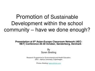 Promotion of  Sustainable Development within the school community – have we done enough?