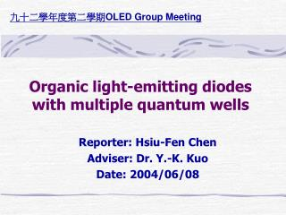 Organic light-emitting diodes with multiple quantum wells