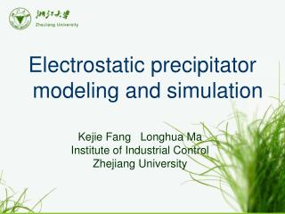 Electrostatic precipitator modeling and simulation