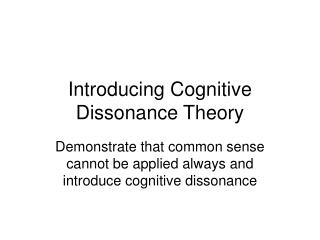 Introducing Cognitive Dissonance Theory