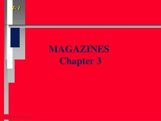 MAGAZINES   Chapter 3