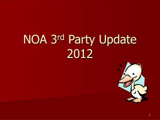 NOA 3 rd  Party Update 2012