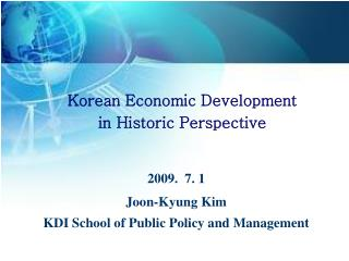 Korean Economic Development  in Historic Perspective