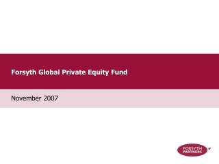 Forsyth Global Private Equity Fund