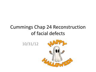 Cummings Chap 24 Reconstruction of facial defects