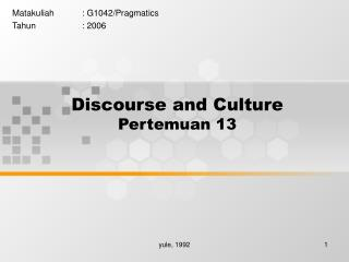 Discourse and Culture Pertemuan 13