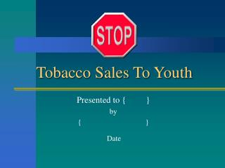Tobacco Sales To Youth