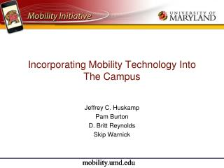 Incorporating Mobility Technology Into The Campus