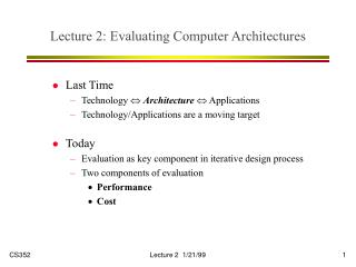 Lecture 2: Evaluating Computer Architectures
