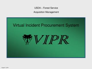 Virtual Incident Procurement System