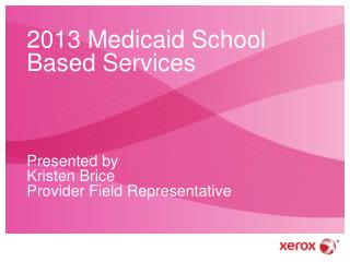2013 Medicaid School Based Services