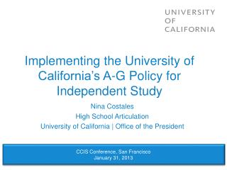 Implementing the University of California's A-G Policy for Independent Study
