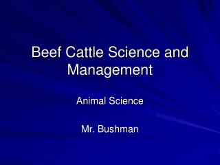Beef Cattle Science and Management