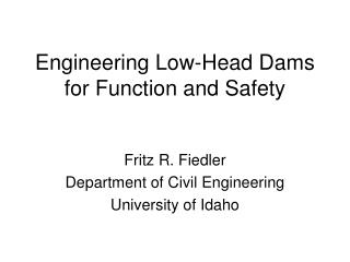 Engineering Low-Head Dams for Function and Safety