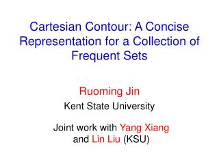 Cartesian Contour: A Concise Representation for a Collection of Frequent Sets